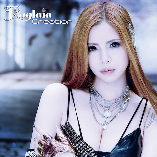 Raglaia「Creation」DVD付限定盤(CD+DVD)