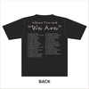 """""""We Are"""" ツアーTシャツ"""